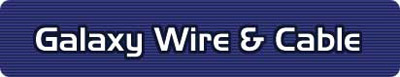 Galaxy Wire and Cable, Inc.
