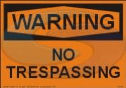Warning no trespassing sign from Seaward Safety