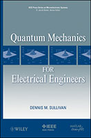 Wiley: Quantum Mechanics for Electrical Engineers