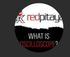 Red Pitaya - What is Oscilloscope?