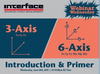 Interface, Inc. - AZ - Curious about 3-Axis & 6-Axis Load Cells?
