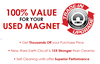 100% Value For Your Used Magnet-Image