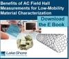 Lake Shore Cryotronics, Inc. - Hall effect measurements of low mobility materials