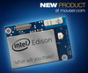 Mouser Electronics, Inc. - Intel Edison Available from Mouser