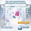 Mouser Electronics, Inc. - Invent the Future with Mouser