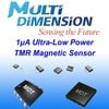 MultiDimension Technology Co., Ltd. - 1.5uA Hi-speed TMR Switch with 2 Gauss Sensitivity