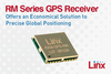 Linx Technologies - Economical Solution to Precise Global Positioning