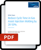 Reduce Cycle Time in Gas Assist Injection Molding-Image