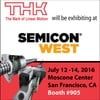THK America, Inc. - THK Exhibiting at Semicon West 2016
