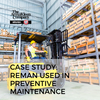 Armakleen Company (The) - Case Study: Reman Used in Preventive Maintenance