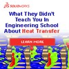 Dassault Systemes SolidWorks Corp. - Don't get burned from heat transfer analysis