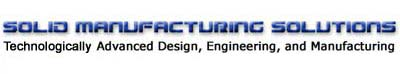 Solid Manufacturing Solutions, Inc.