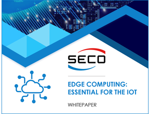Whitepaper: Edge computing: essential for the IoT-Image