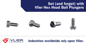 Set (and forget) with Vlier Hex Head Ball Plungers-Image