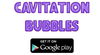 Download Our Game - Cavitation Bubbles-Image