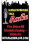 Manufacturing Talk Radio - Voice of Manufacturing-Image