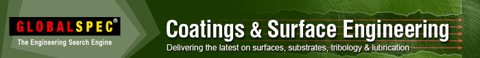 GlobalSpec: Coatings & Surface Engineering e-Newsletter
