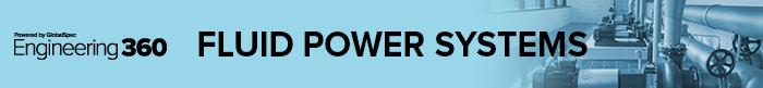 Fluid Power Systems - IEEE Engineering360