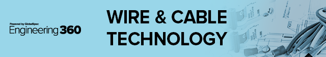 Wire & Cable Technology e-Newsletter | Free Industry News from ...