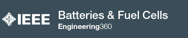 Batteries & Fuel Cells - IHS Engineering360
