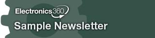 Electronics 360 Sample Newsletter