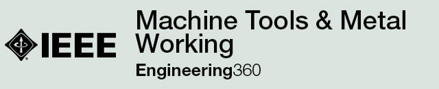 Machine Tools & Metal Working - IHS Engineering360