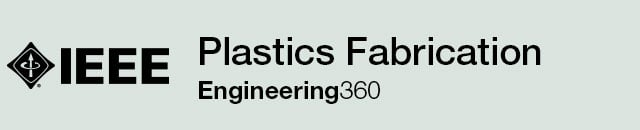 Plastics Fabrication - IHS GlobalSpec