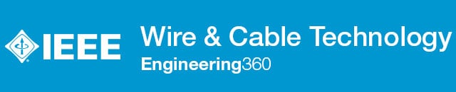 Wire & Cable Technology - IHS Engineering360