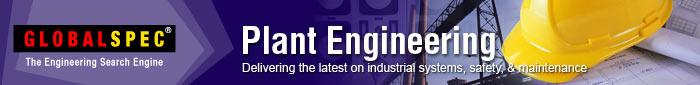 GlobalSpec: Plant Engineering e-Newsletter