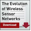 The Evolution of Wireless Sensor Networks