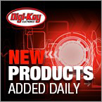 Stay Up-to-Date on Digi-Key's Newest Product Additions